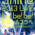 9nine「9nine 2013 LIVE 「be!be!be!- キミトムコウヘ -」」(DVD通常盤)SEBL176