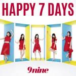 9nine「HAPPY 7 DAYS」初回生産限定盤B