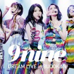 9nine DREAM LIVE in BUDOKAN」DVD初回仕様限定盤