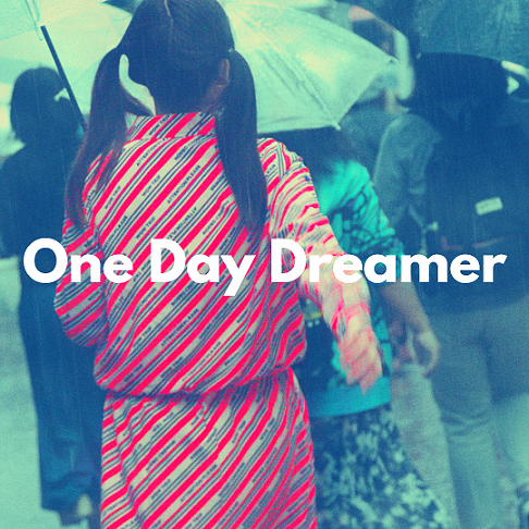 One Day Dreamer